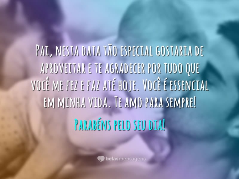 Lindas Imagens E Frases Para O Dia Dos Pais: Frases Dia Dos Pais 2019