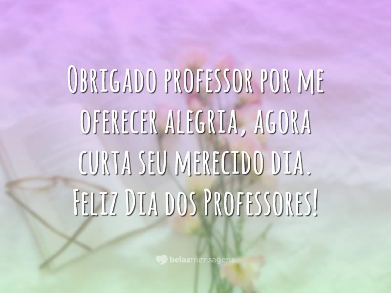 Mensagem Dia Do Professor Belas Mensagens
