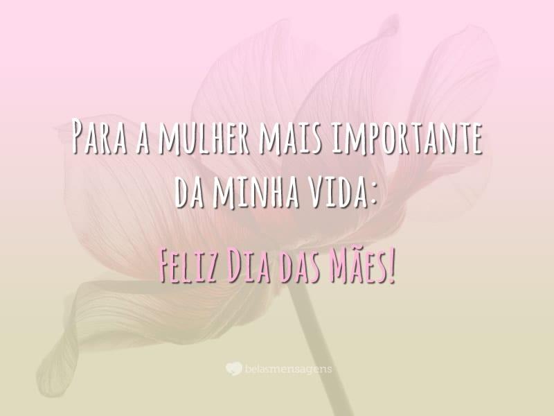 Melhor Presente Da Minha Vida Te Amo Mãe: Frases De Dia Das Mães