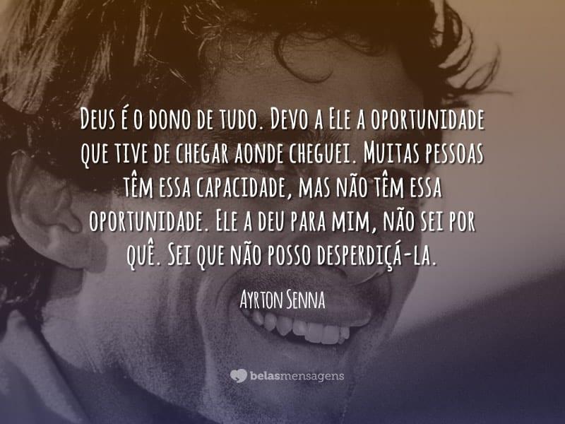 Mensagens De Agradecimento: Frases De Ayrton Senna Belas Mensagens