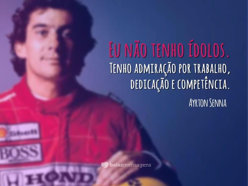 Frases De Admiração: Frases De Ayrton Senna
