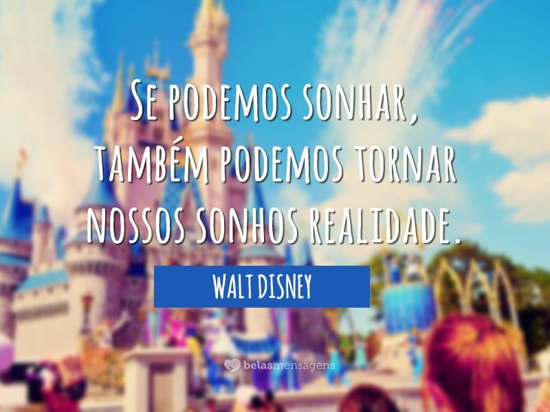 Frases De Walt Disney Belas Mensagens