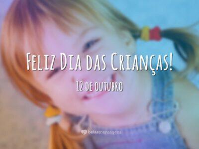 Feliz Dia das Crianças – 12 de outubro
