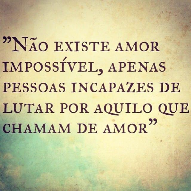 Não existe amor impossível