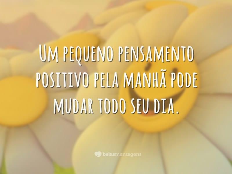 Um pequeno pensamento positivo