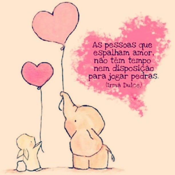 As pessoas que espalham amor