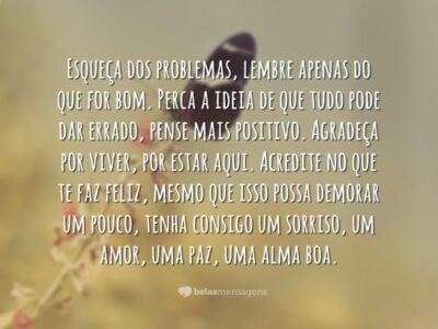 Esqueça dos problemas