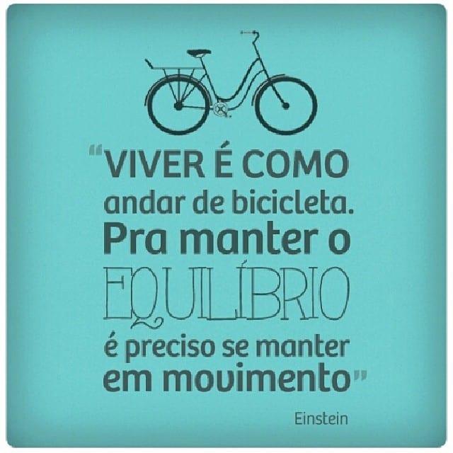 Viver é como andar de bicicleta