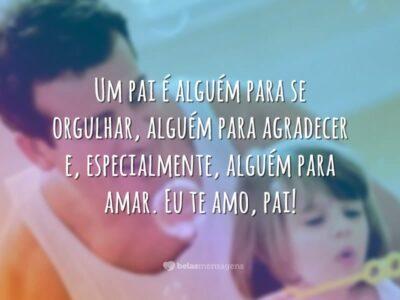 Eu te amo, pai!