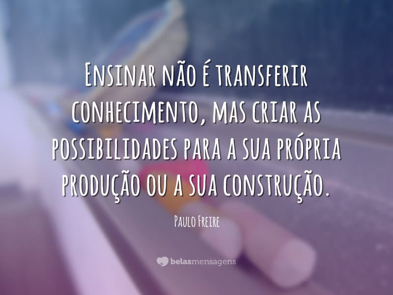 Frases De Paulo Freire Belas Mensagens