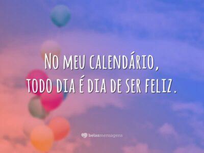 Dia de ser feliz