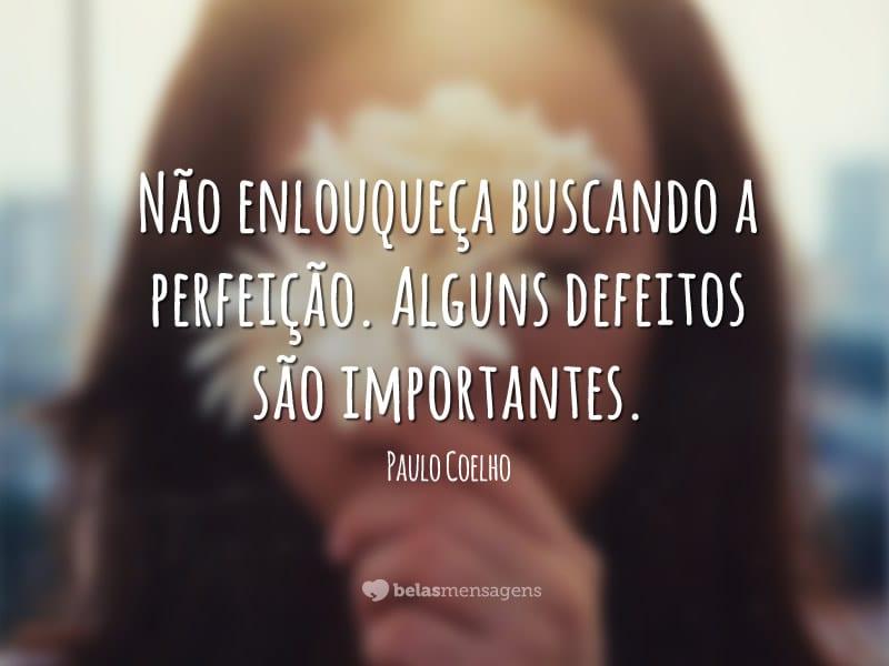 Frases De Paulo Coelho Belas Mensagens