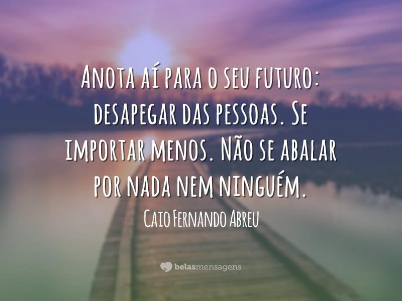 Frases De Caio Fernando Abreu Belas Mensagens