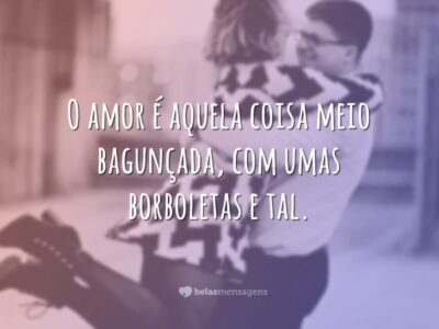 O amor é