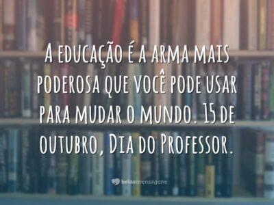 A educação muda o mundo