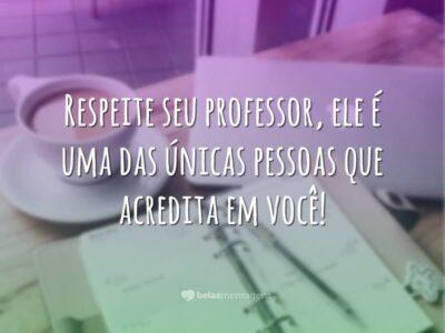 Respeite seu professor