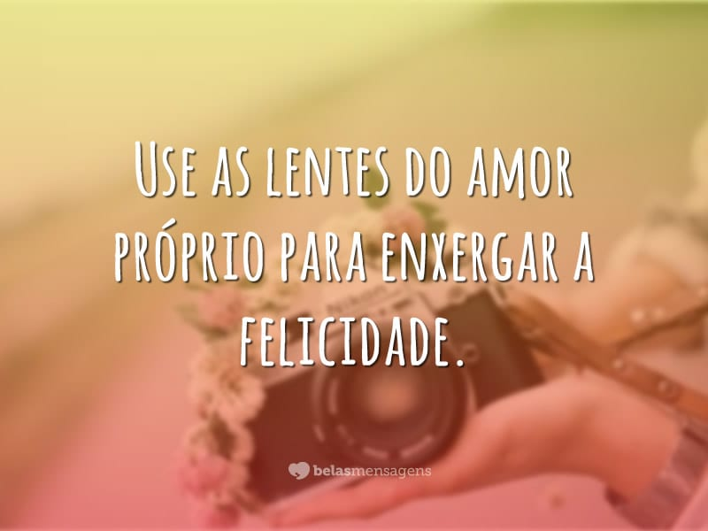 Use as lentes do amor