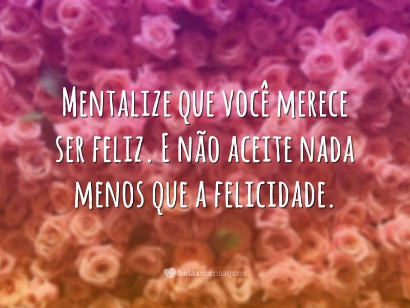Mentalize sua felicidade