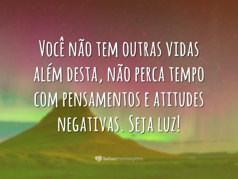 Não perca tempo com negatividade