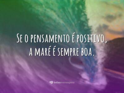 Se o pensamento é positivo
