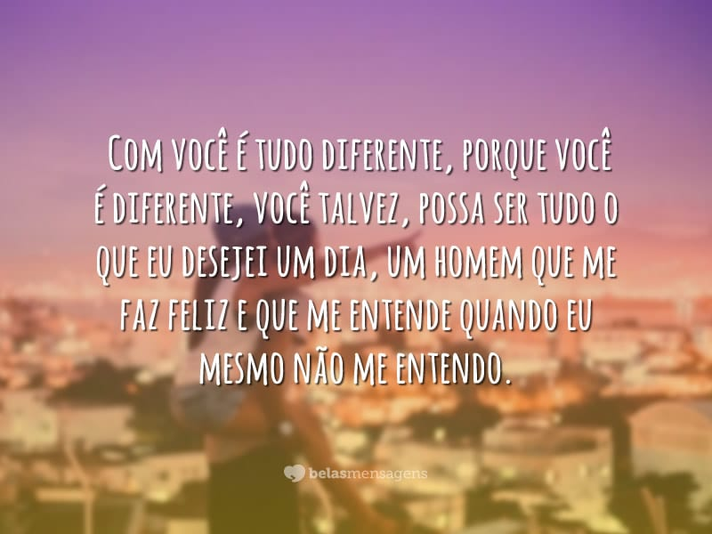 Com você é diferente