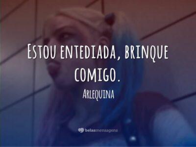 Frases De Arlequina Belas Mensagens