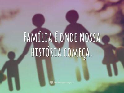 Família é onde