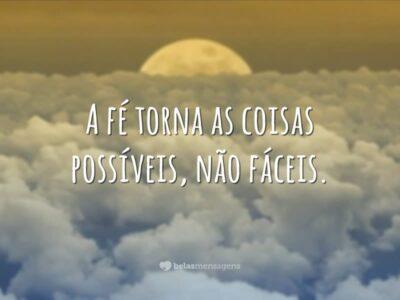 A fé torna possível
