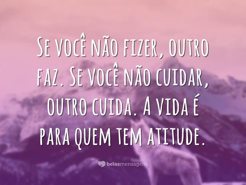 A vida requer atitude