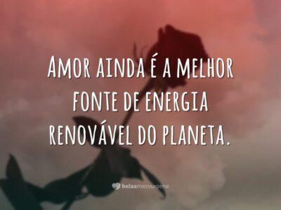 Amor é fonte de energia