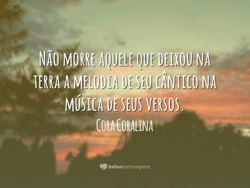 Frases de Cora Coralina - Belas Mensagens