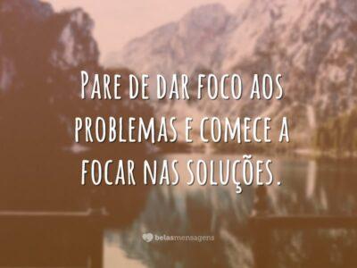 Não foque os problemas