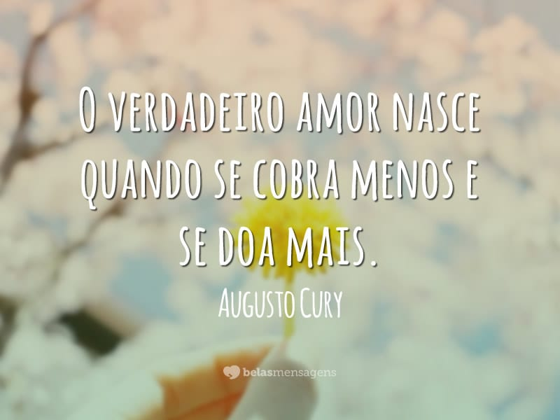 Frases De Augusto Cury Belas Mensagens