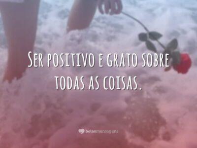 Ser positivo e grato