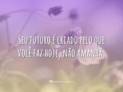 Seu futuro é hoje