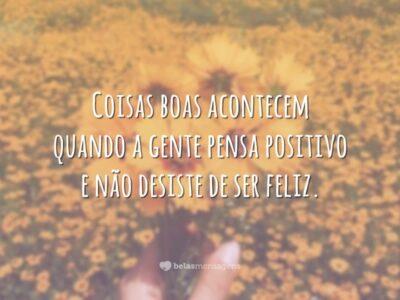 Não desista de ser feliz
