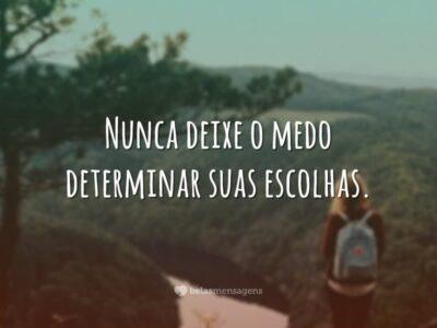 Nunca deixe o medo