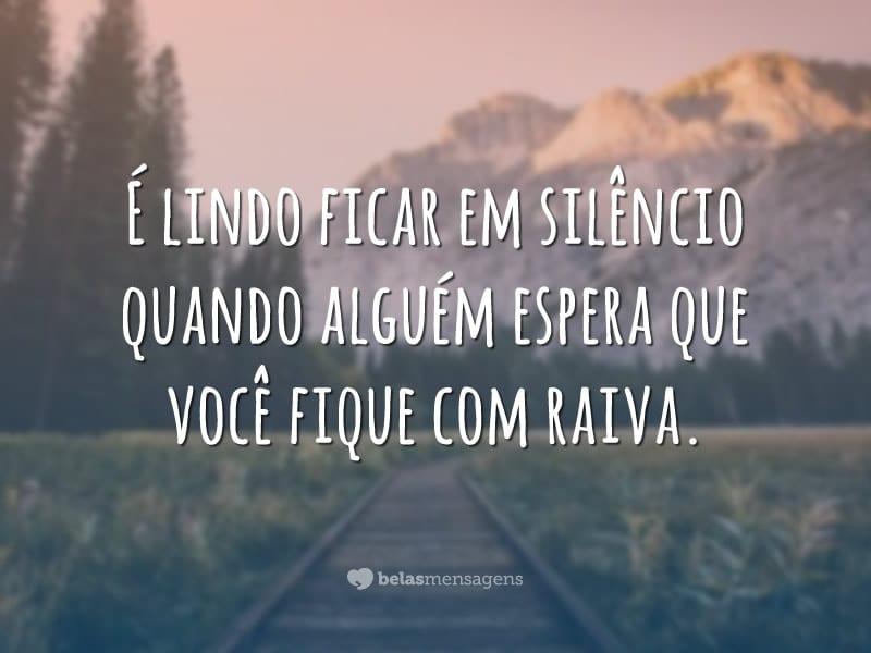 É lindo ficar em silêncio
