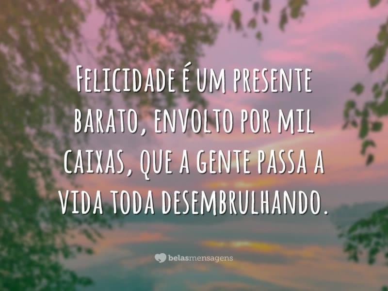 Felicidade é um presente