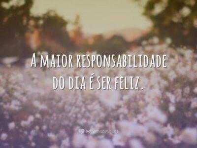 Hoje é dia de ser feliz