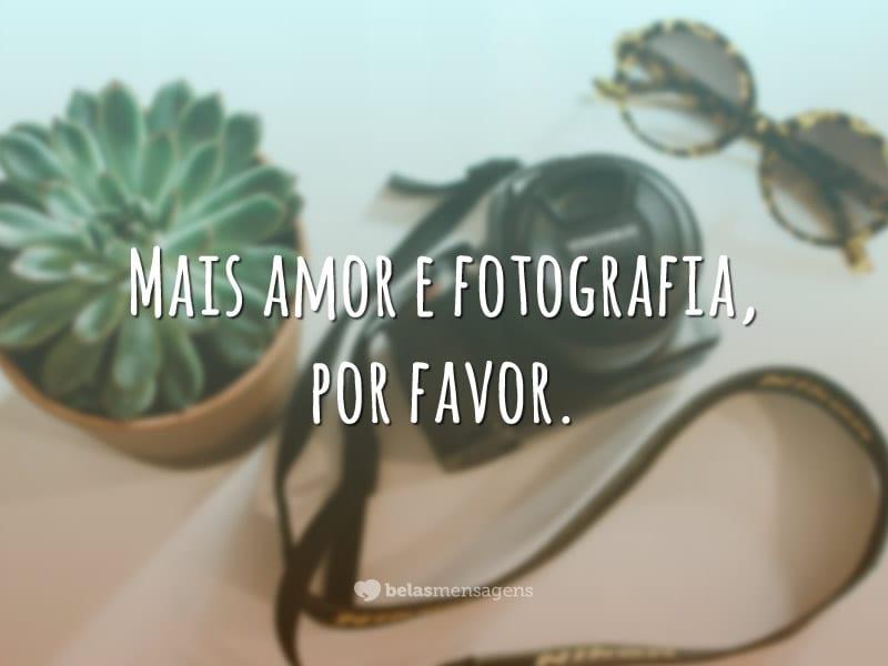 Mais amor e fotografia, por favor.