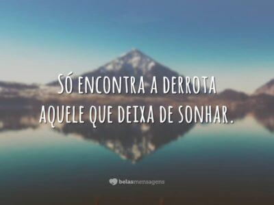 Nunca deixe de sonhar