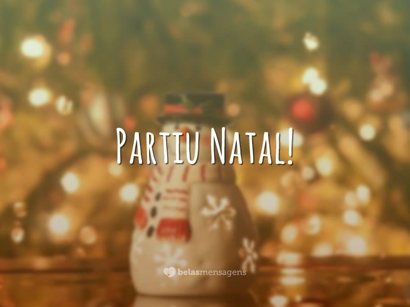 Partiu Natal!