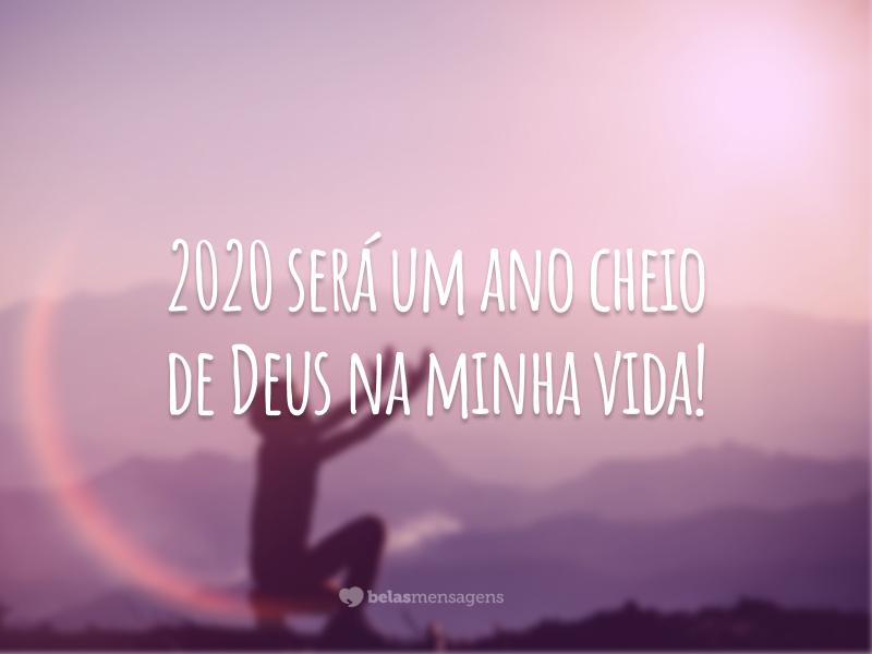 2020 será um ano cheio de Deus na minha vida!
