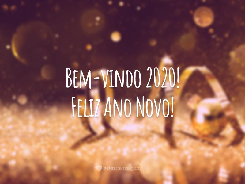 Bem-vindo 2020! Feliz Ano Novo!