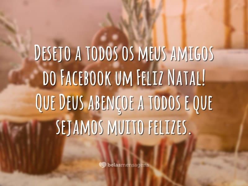 Desejo a todos os meus amigos do Facebook um Feliz Natal! Que Deus abençoe a todos e que sejamos muito felizes.