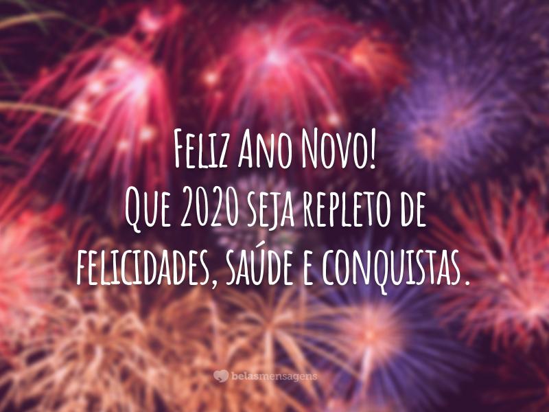 Feliz Ano Novo! Que 2020 seja repleto de felicidades, saúde e conquistas.