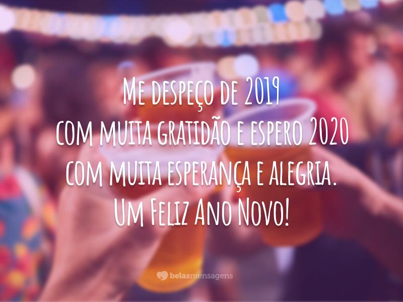 Me despeço de 2019 com muita gratidão e espero 2020 com muita esperança e alegria. Um Feliz Ano Novo!