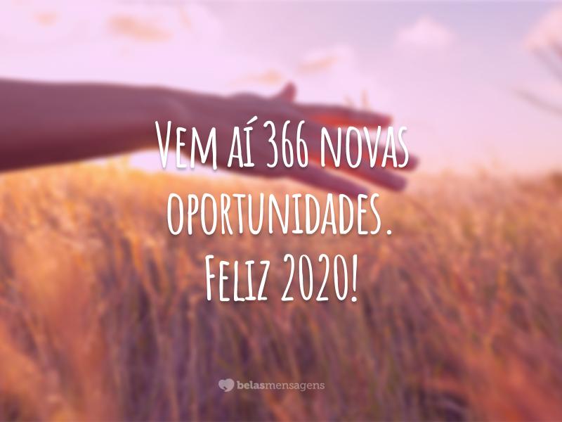 Vem aí 366 novas oportunidades. Feliz 2020!