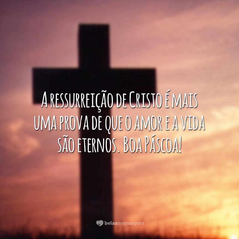 A ressurreição de Cristo é mais uma prova de que o amor e a vida são eternos. Boa Páscoa!